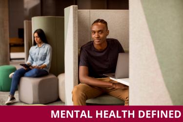 Mental Health Definitiions